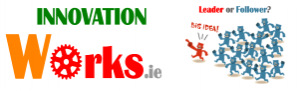 Innovating from within - InnovationWorks.ie