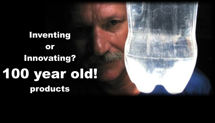 Inventing or innovating 100 year old products