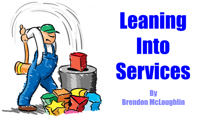 Leaning Into Services