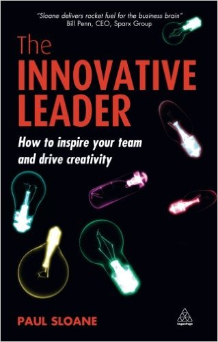 The Innovative Leader: How to Inspire Your Team and Drive Creativity Book Cover